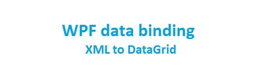 WPF data binding from XML file to DataGrid